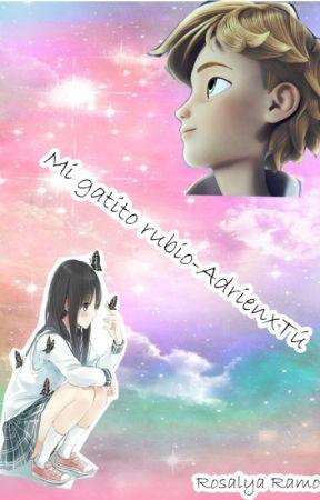 Mi gatito rubio-Adrien/chat x tu by RosalyaRamos