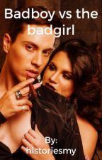 Badboys vs the badgirl by historiesmy