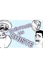 ¡Cuéntame un chiste! by XxSecretforSecretxX