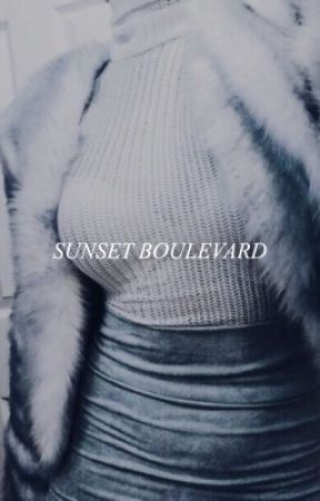 SUNSET BOULEVARD | TUMBLR AESTHETICS by writersaid