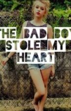 The Bad Boy Stole My Heart by hannah_spencerr