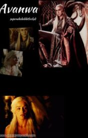 Avanwa (Thranduil fanfic) ** Wattys 2014** by superwhohobbitlocked