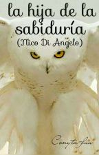 La hija de la Sabiduría (Nico Di Angelo) by conyta-fuu