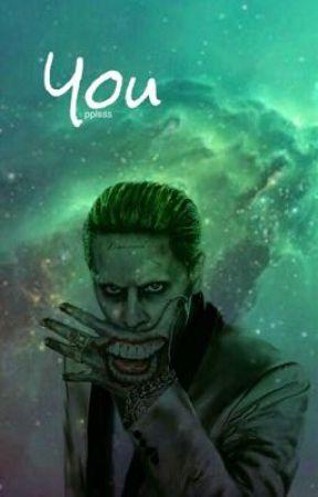 You || Joker  by pplsss