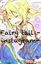 Fairy tail -instagram- by Martukk