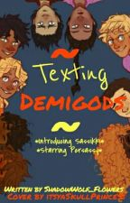 Texting Demigods by http-galacticgirl