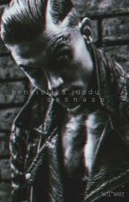 Psih // z.j.m // baigta by DirtyBoy_xx