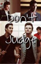 Don't Judge  by kenziesshortstories