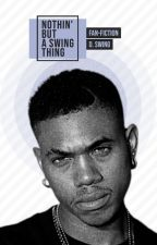 ' NOTHIN BUT A SWING THING ' › D. SWING by jcdeci