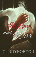 In love And War  by giddyforyou