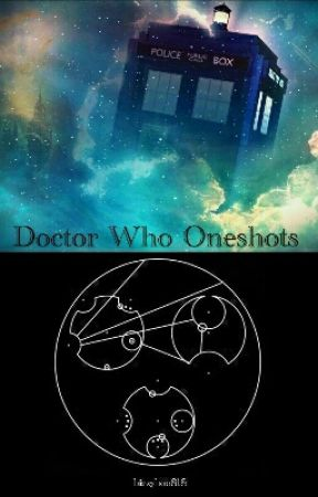 Doctor Who Oneshots-Companion!Reader by bizzitybobbityboo