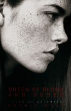 Queen of Blood and Roses by decimate