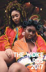 The Woke Awards 2017 by wokeawards