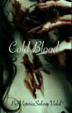 Cold Blood by VictoriaSalinasVidal