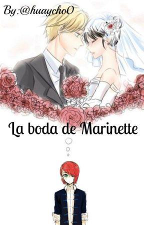 """""""La Boda de Marinette"""" One - Shot by huaycho0"""