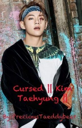 Cursed    Kim Taehyung    by PreciousTaeddybear