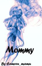 Mommy Camz- Camren by camren_mamu