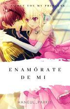 Enamora te de mi (ayato X Tu)  by YohanaMagdalenaCruz9
