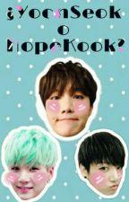 ¿YoonSeok o HopeKook?  [BTS]  by -GarrapatitaHope-
