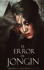 El error de JongIn [KaiSoo/OneShot] by xLILYCYx