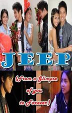 Jeep (From a Glimpse of you to Forever) by fragileheart417