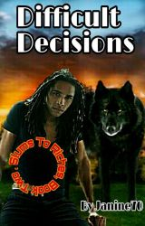Difficult Decisions - Slums To Riches, Book Two by Janine70