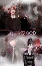 OH MY GOD (Chanbaek/ Kaisoo) by Clock614