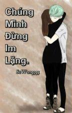 [Yoongi/Fictiongir] Chúng Mình Đừng Im Lặng by SuWon9395
