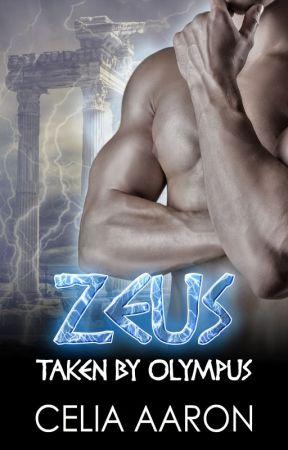 Zeus: Taken by Olympus by CeliaAaron