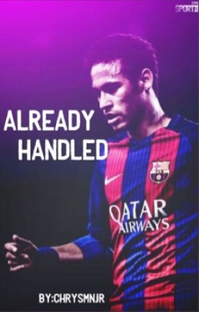 Already Handled (Sequel to You Can't Handle Me) ~NJR Fanfic  by chrysmnjr