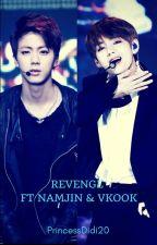 Revenge ft Namjin & VKook by PrincessDidi20