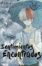 Sentimientos Encontrados{Todoroki Shōto & Tu}  by Pan_de_Mantequilla