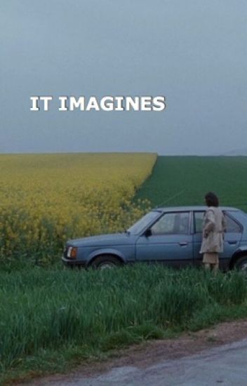 It Imagines