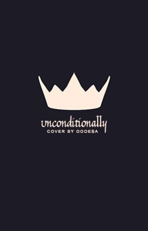 Unconditionally by jillyissilly303