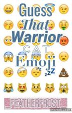 Guess That Warrior Cat Emoji by _FeatherFrost_