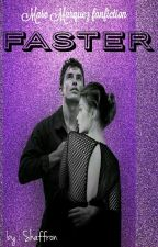 FASTER (Marc Marquez Fanfiction) COMPLETE by Shaffron