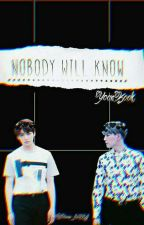 Nobody Will Know ⇨YOONKOOK⇦ by VaneBABYJ