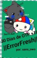 30 días de OTP +18 ||ErrorFresh|| [[Actualizaciones Lentas]] by sans_owo
