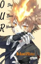 (KHR Fanfiction) Our Sky Our Boss Our Home  by Anime123Love