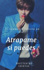 Atrapame si puedes➝  Kim Taehyung ❥ by ShirTae_