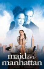 Maid In Manhattan by zoe_garcia23