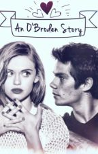 An O'Broden Story by MoonMajaWrites