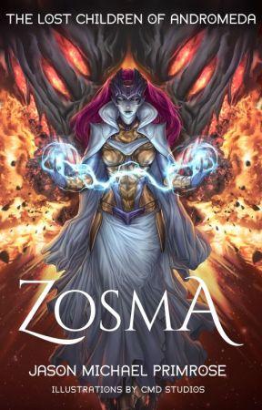 The Lost Children of Andromeda: ZOSMA by JasonPrimrose