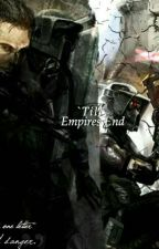 Till Empire's End: Catalyst by N7Revan