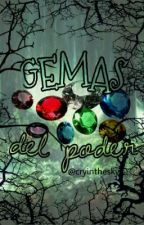• Gemas del poder • by red6Velvet