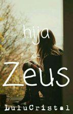 Hija De Zeus- Percy Jackson Y Tú by LuluCristal