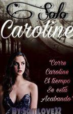 Solo Caroline #InsideAwards2017 #PremiosGoldenLeaves#PromiseAwards17#BestBooks by samlove32