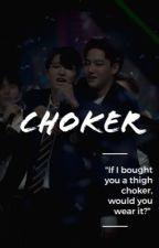 Choker - 2jae [wattys2017] by cyjxpjm