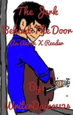 The Jerk Behind The Door (Aaron X Reader) by WriterDaine1124