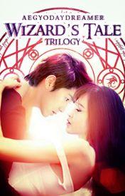 Wizard's Tale Trilogy (1-3) ✔